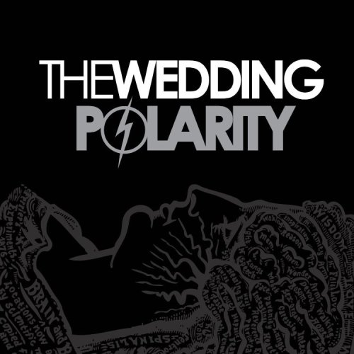 The Wedding - Polarity (2007) [FLAC] Download