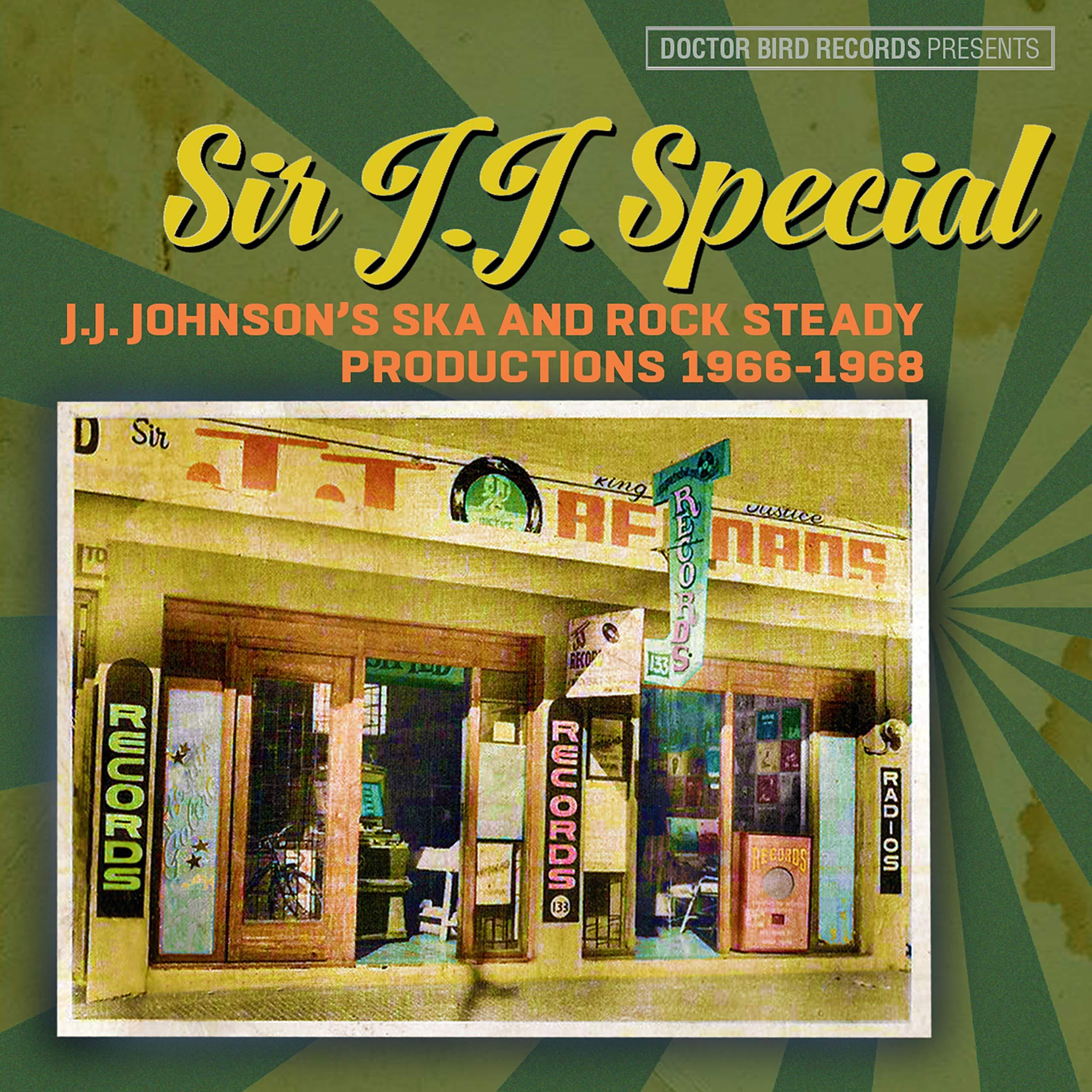 VA - Sir J.J. Special J.J.Johnson's Ska And Rock Steady Productions 1966-1968 (2020) [FLAC] Download