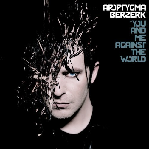 Apoptygma Berzerk - You And Me Against The World (2021) [FLAC] Download