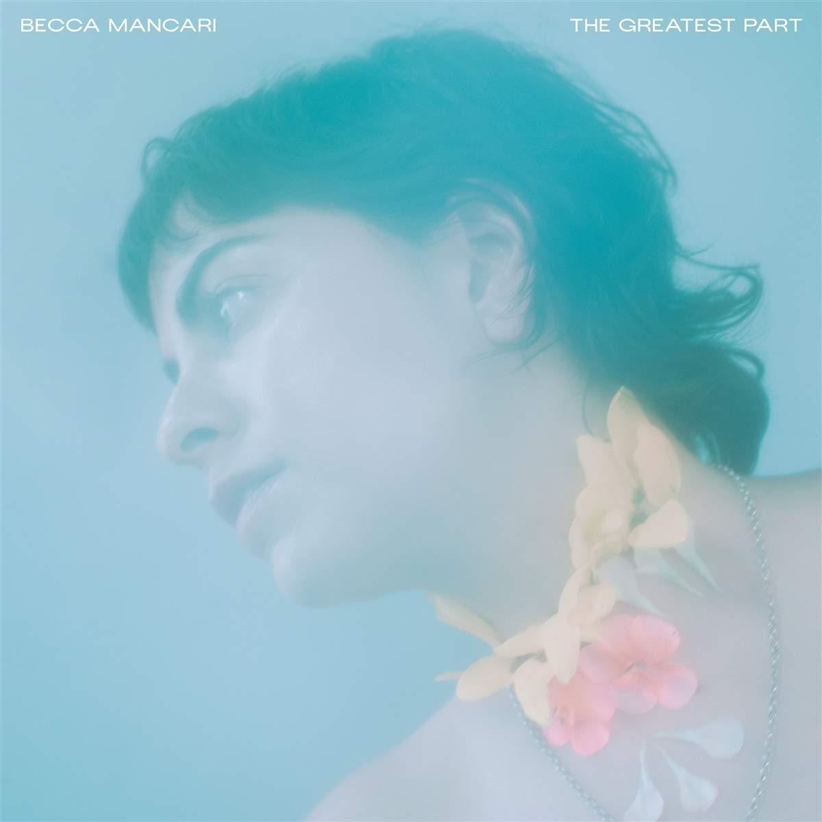Becca Mancari - The Greatest Part (2020) [FLAC] Download