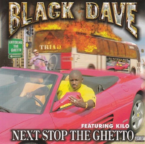 Black Dave - Next Stop The Ghetto (1999) [FLAC] Download