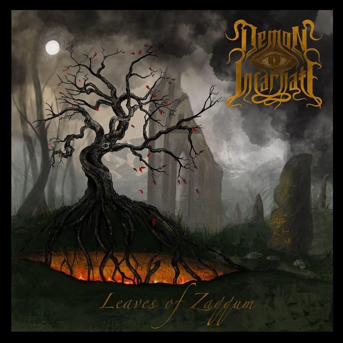 Demon Incarnate - Leaves Of Zaqqum (2021) [FLAC] Download