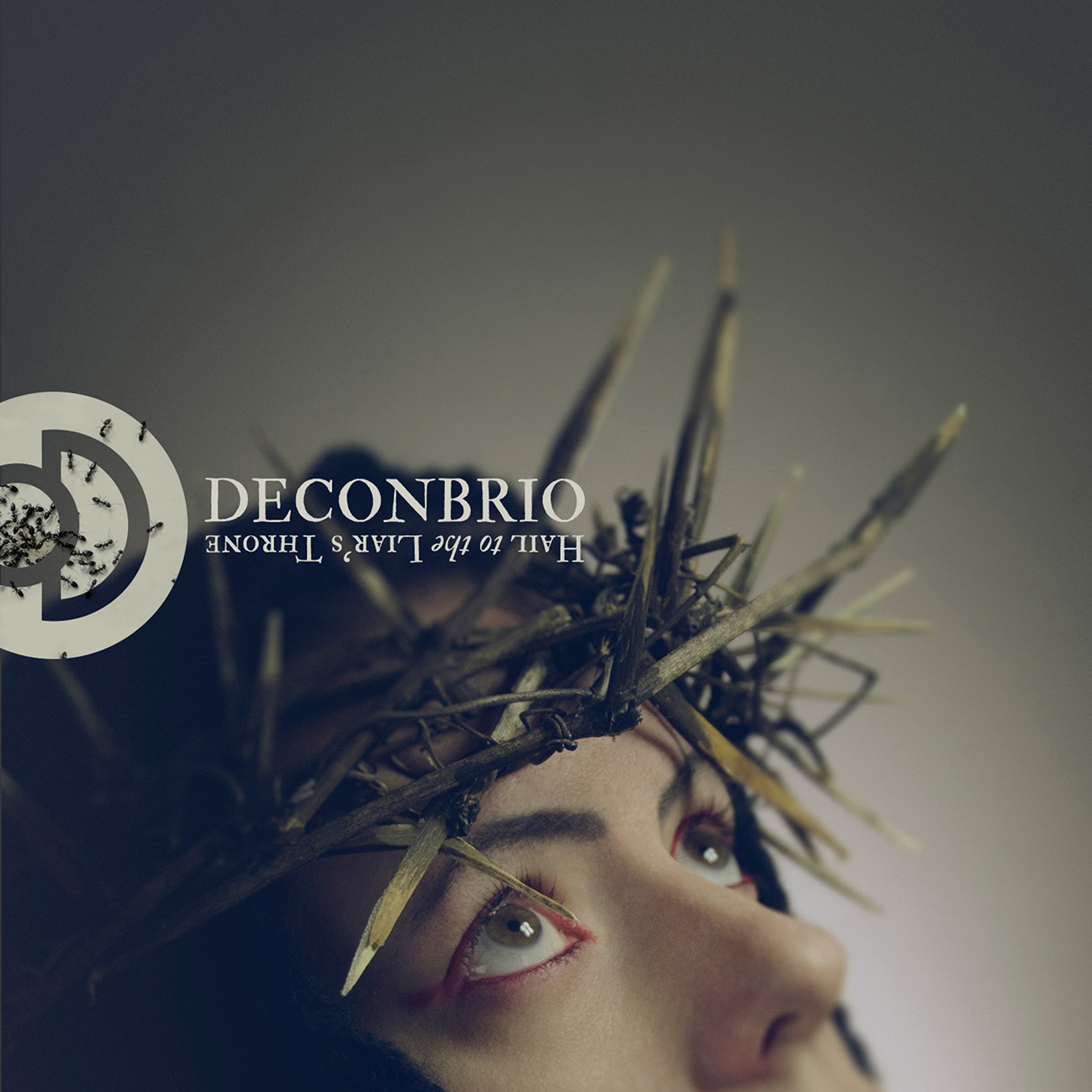 Deconbrio – Hail To The Liar's Throne (2016) [FLAC]