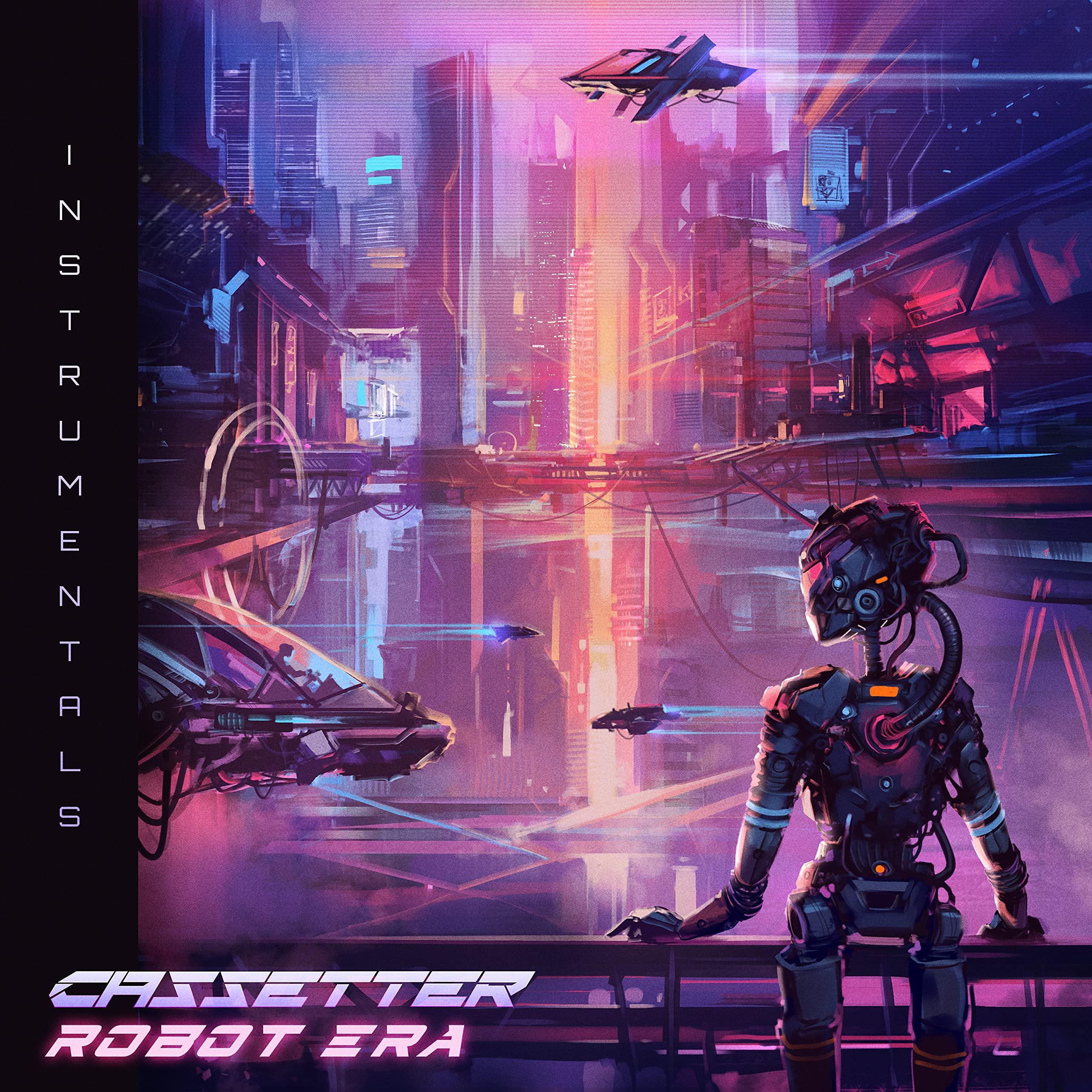 Cassetter - Robot Era (Instrumentals) (2021) [FLAC] Download
