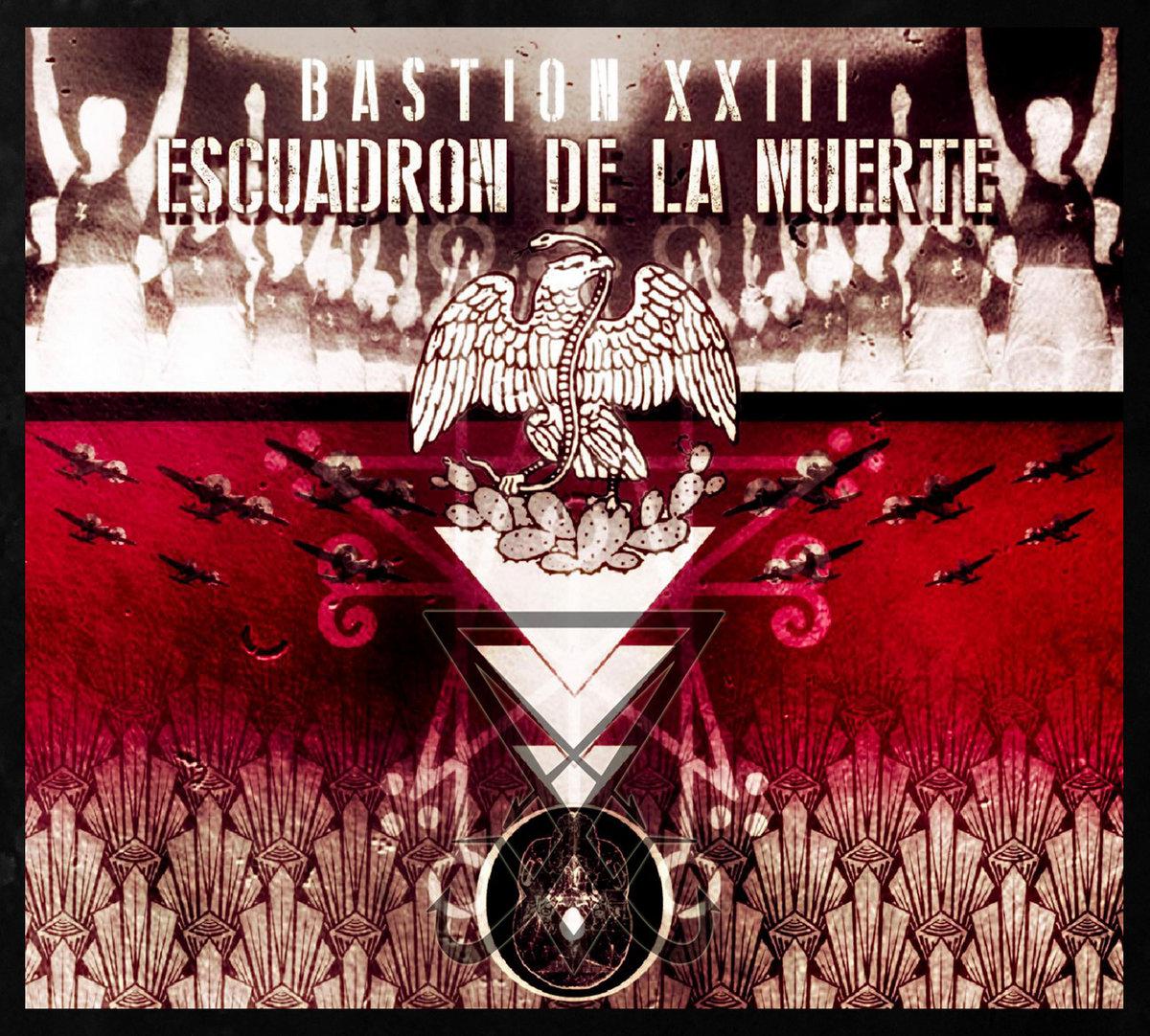 Escuadron De La Muerte – Bastion XXIII (2020) [FLAC]