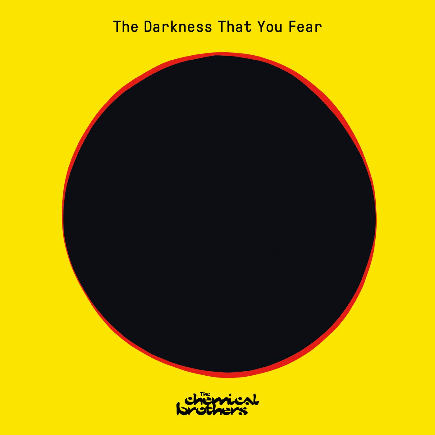 The Chemical Brothers - The Darkness That You Fear (2021) [FLAC] Download