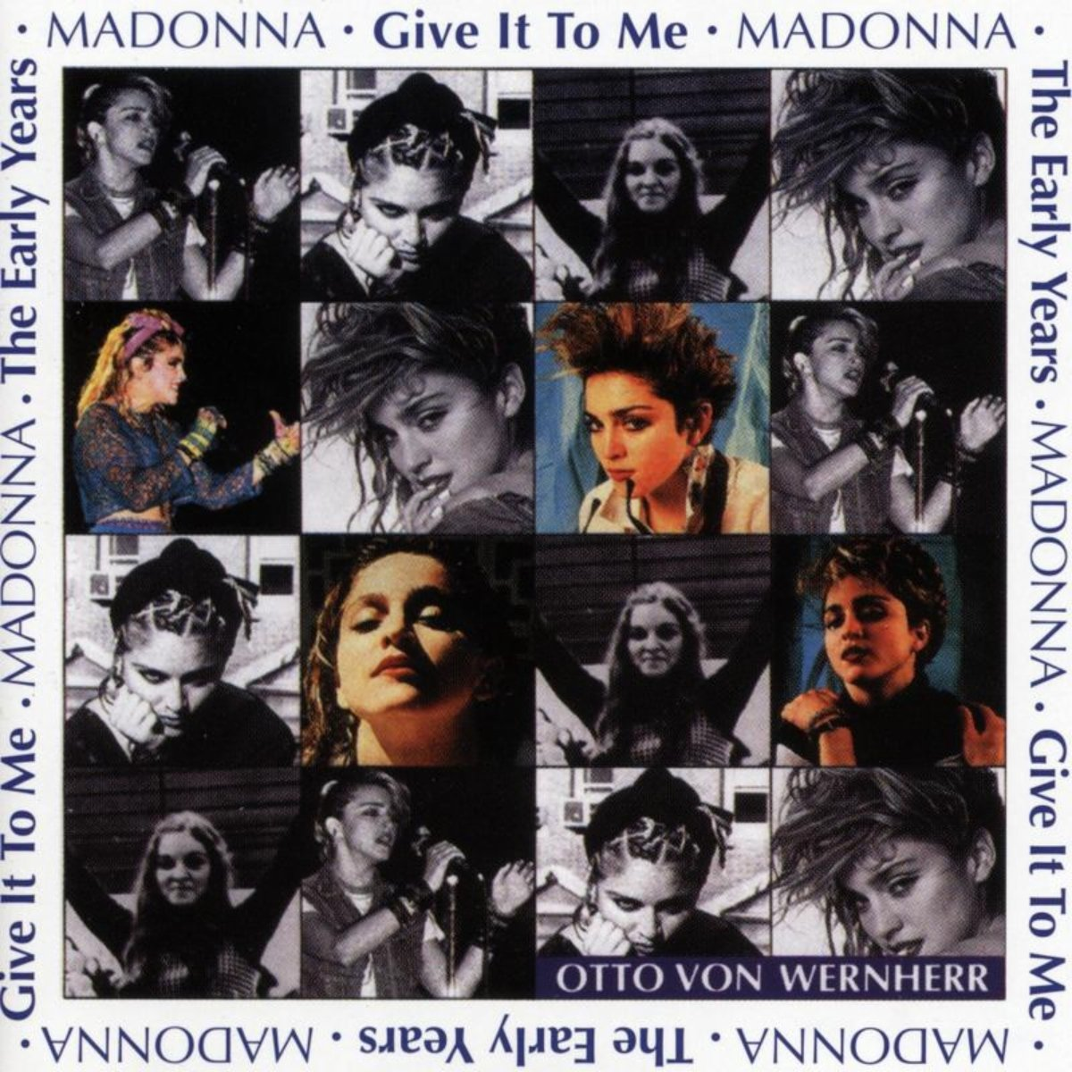 Madonna & Otto Von Wernherr - The Early Years - Give It To Me (1991) [FLAC] Download