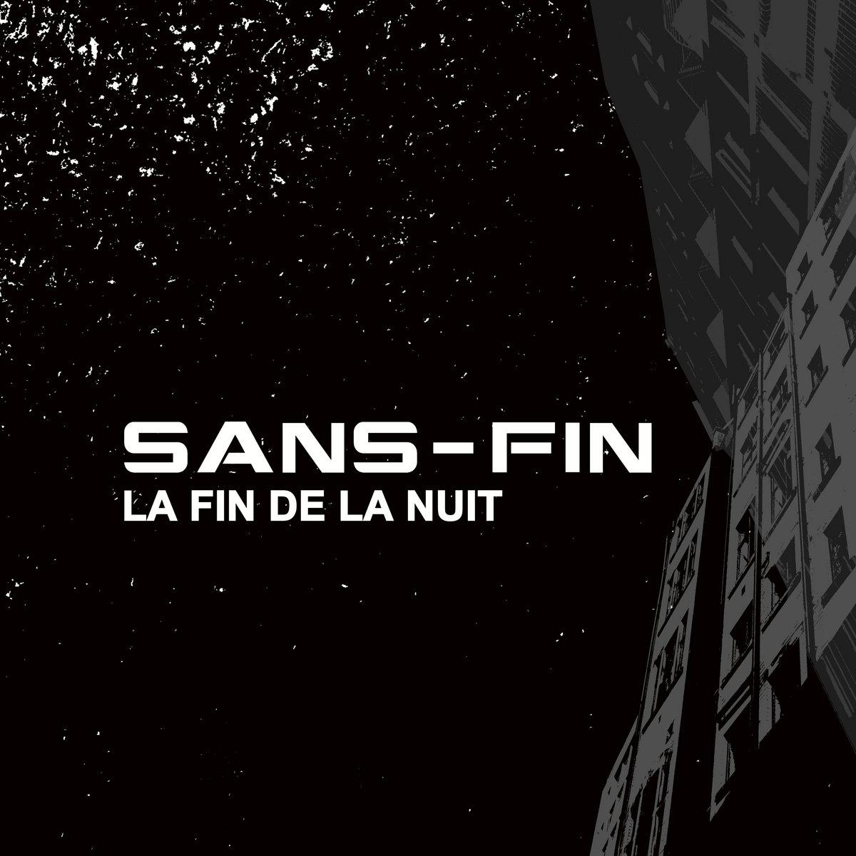 Sans-Fin - La Fin De La Nuit (2021) [FLAC] Download
