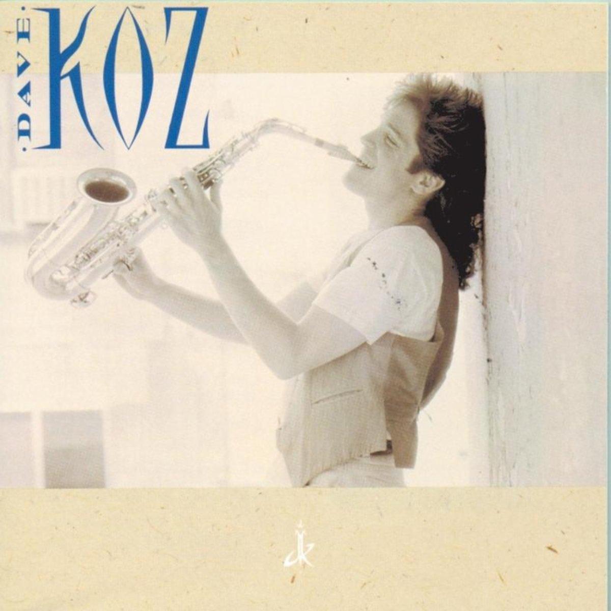 Dave Koz - Dave Koz (1990) [FLAC] Download