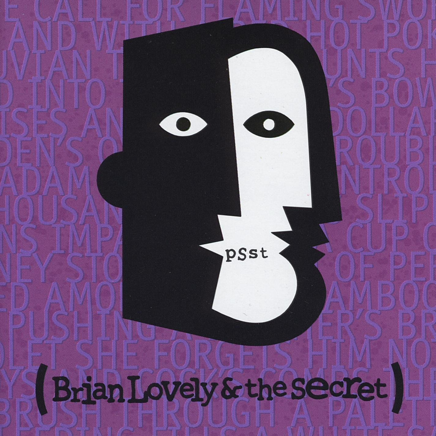 Brian Lovely And The Secret - Psst (1995) [FLAC] Download