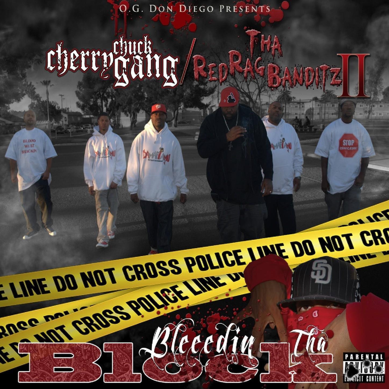 Cherry Chuck Gang & Tha Red Rag Banditz II - Bleedin Tha Block (2012) [FLAC] Download