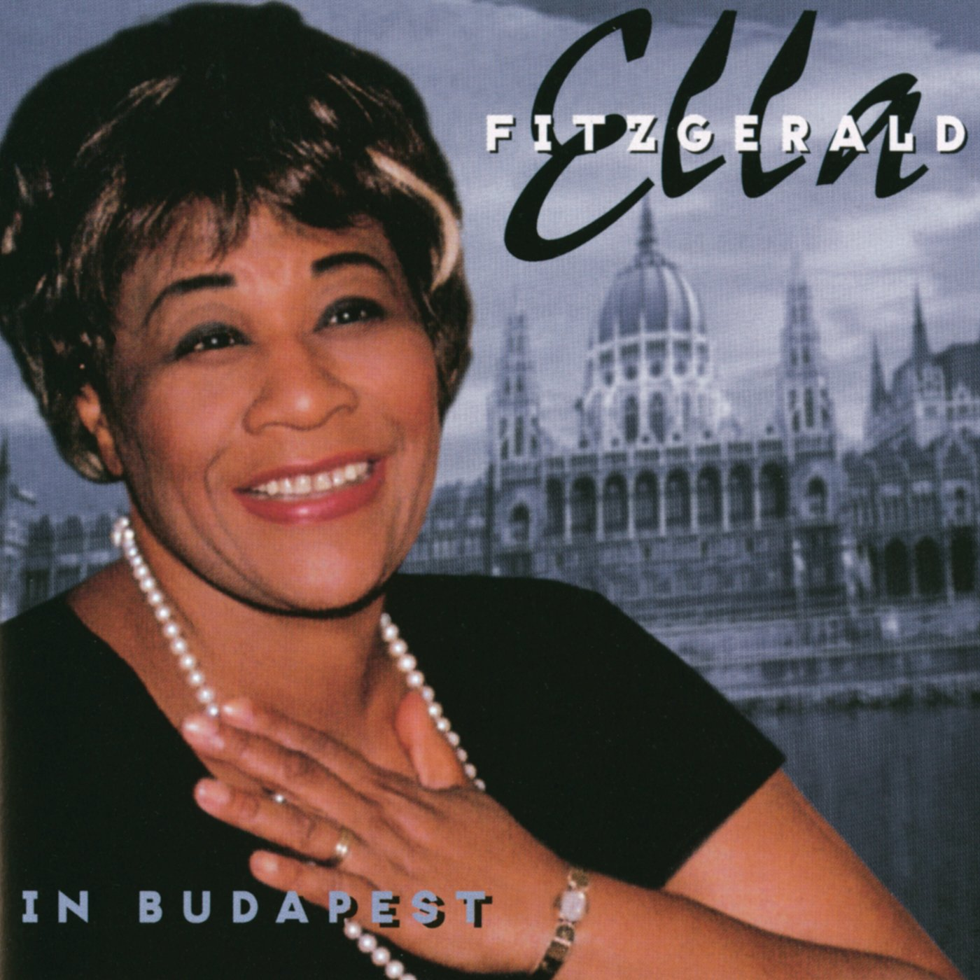 Ella Fitzgerald - In Budapest (1999) [FLAC] Download