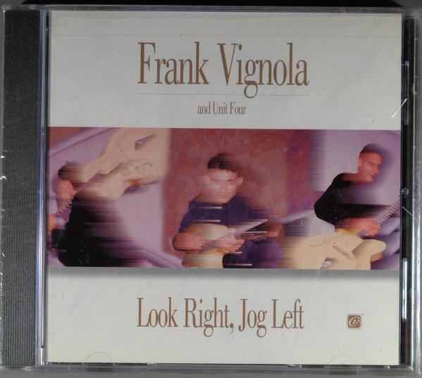 Frank Vignola And Unit Four - Look Right Jog Left (1996) [FLAC] Download