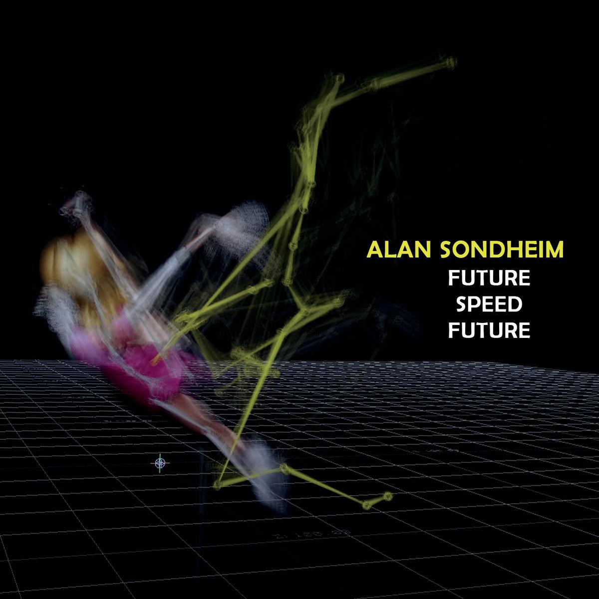 Alan Sondheim – Future Speed Future (2019) [FLAC]