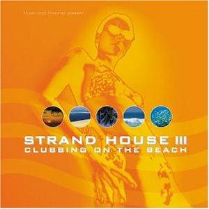 VA – Strand House III Clubbing On The Beach (2002) [FLAC]