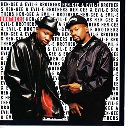Hen-Gee And Evil-E - Brothers (1991) [FLAC] Download