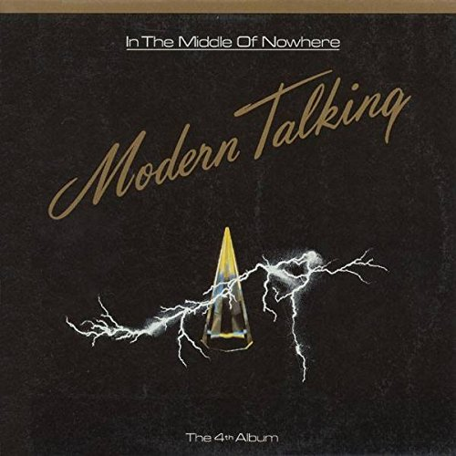 Modern Talking - In The Middle Of Nowhere - The 4th Album (1986) [FLAC] Download