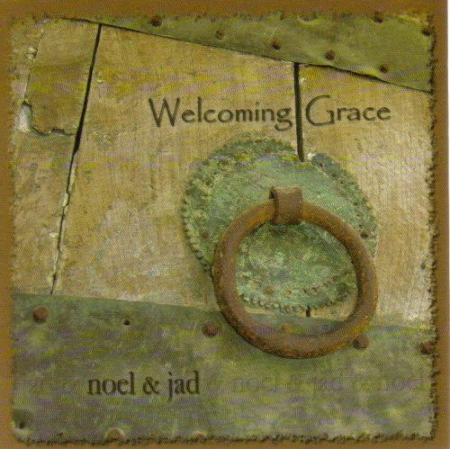 Noel And Jad – Welcoming Grace (2005) [FLAC]