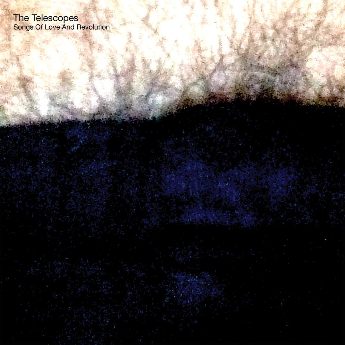 The Telescopes - Songs Of Love And Revolution (2021) [FLAC] Download