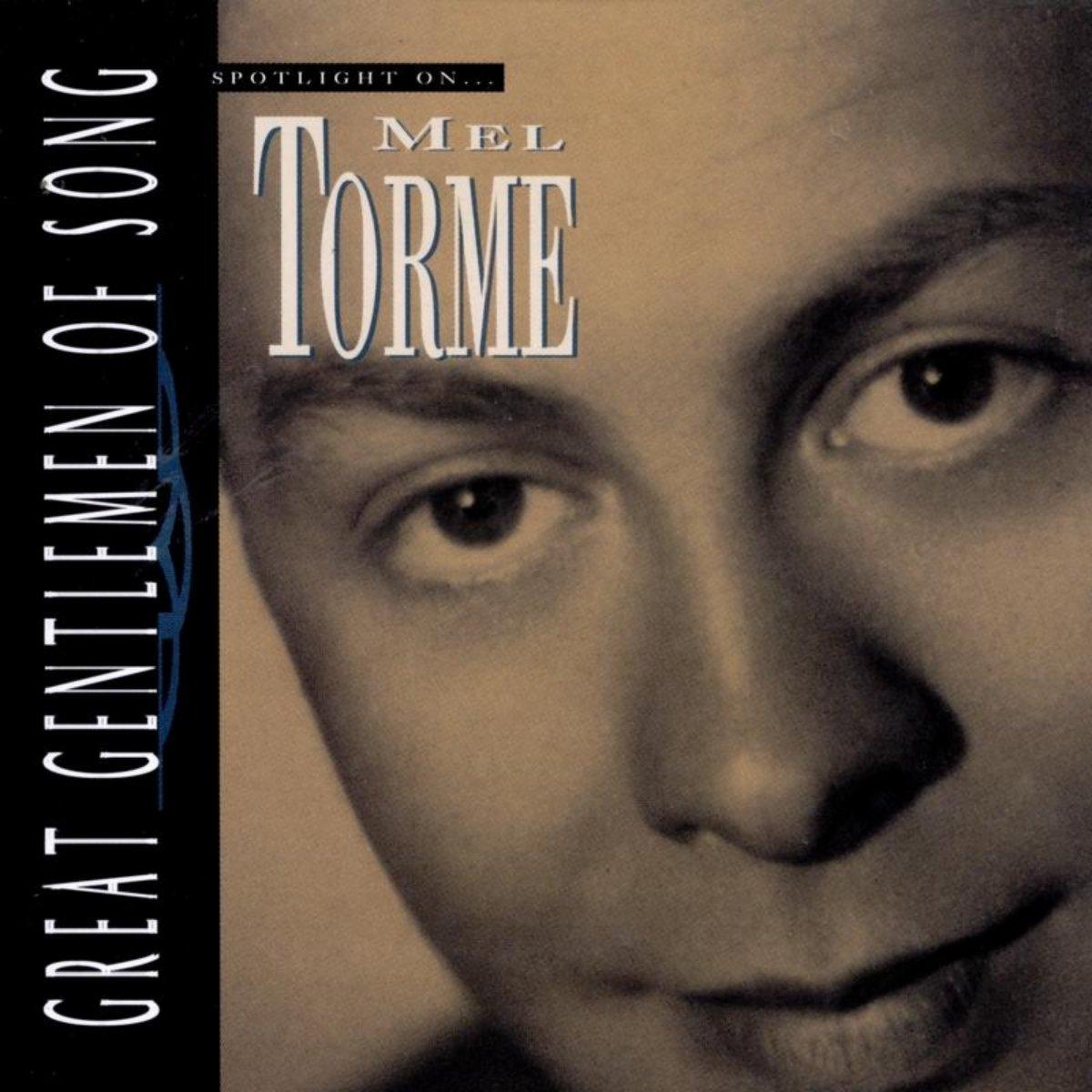 Mel Torme - Spotlight On ...Great Gentleman Of Song (1994) [FLAC] Download