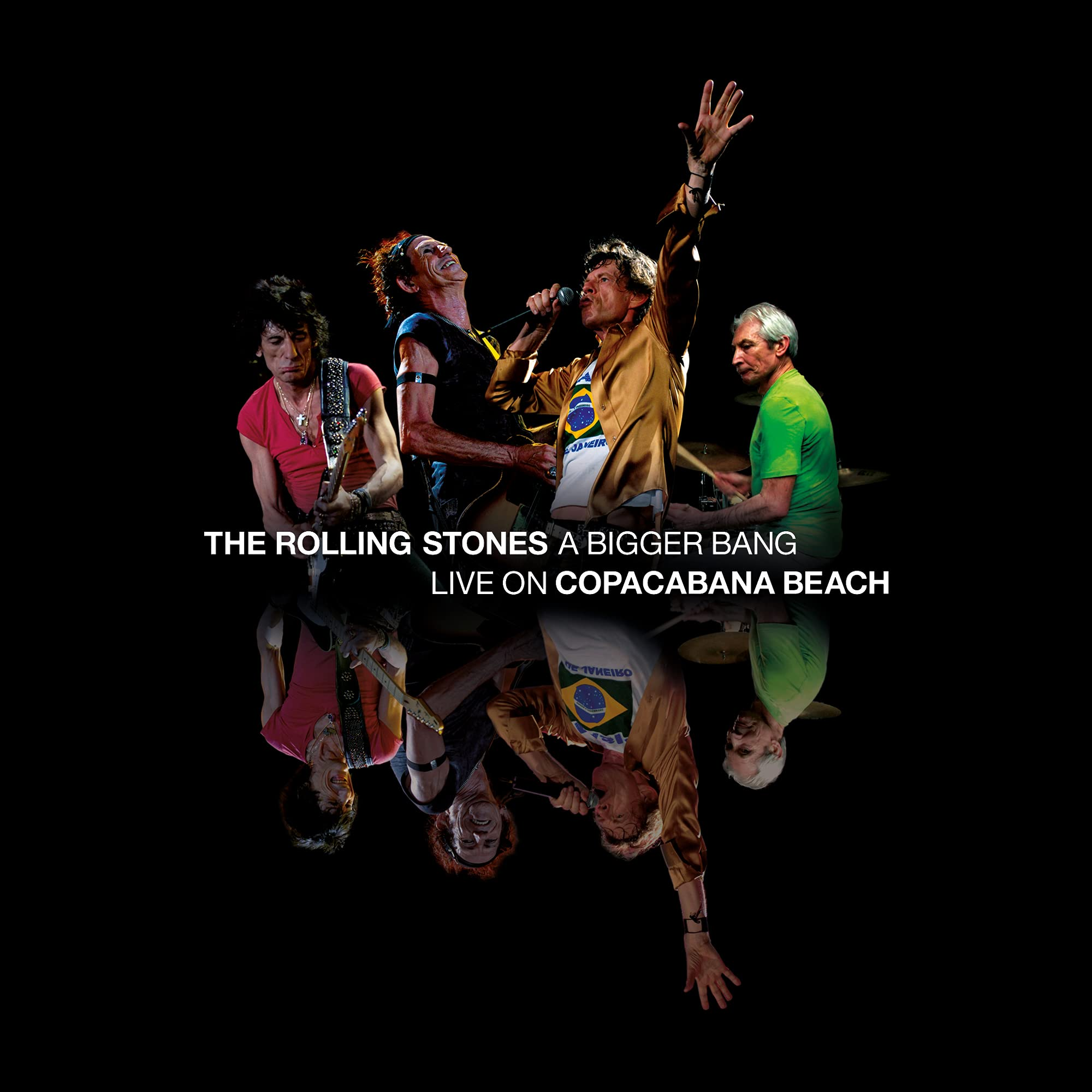 The Rolling Stones - A Bigger Bang Live On Copacabana Beach (2021) [FLAC] Download