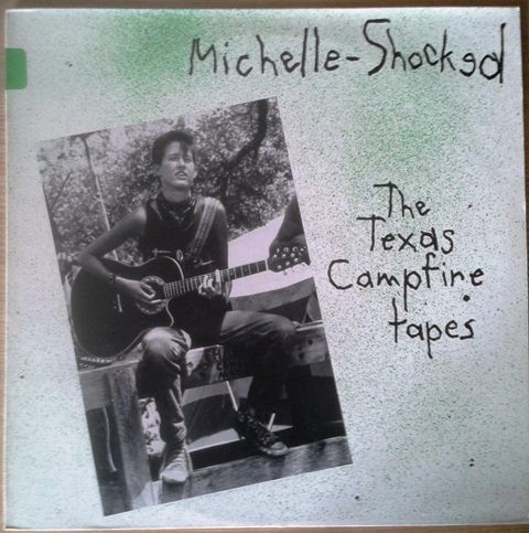 Michelle Shocked - The Texas Campfire Tapes (1986) [FLAC] Download