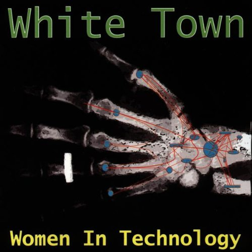 White Town - Women In Technology (1997) [FLAC] Download