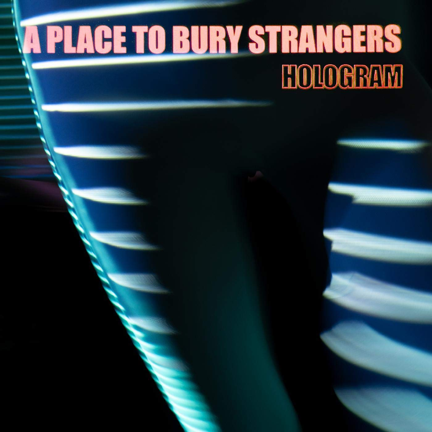 A Place To Bury Strangers - Hologram (2021) [FLAC] Download