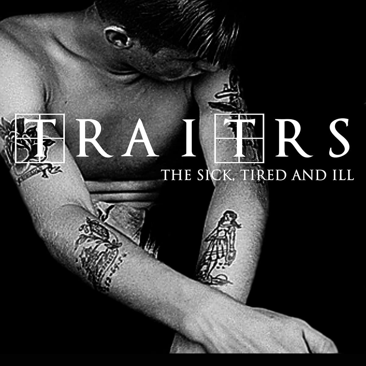 TRAITRS – The Sick, Tired And Ill (2021) [FLAC]
