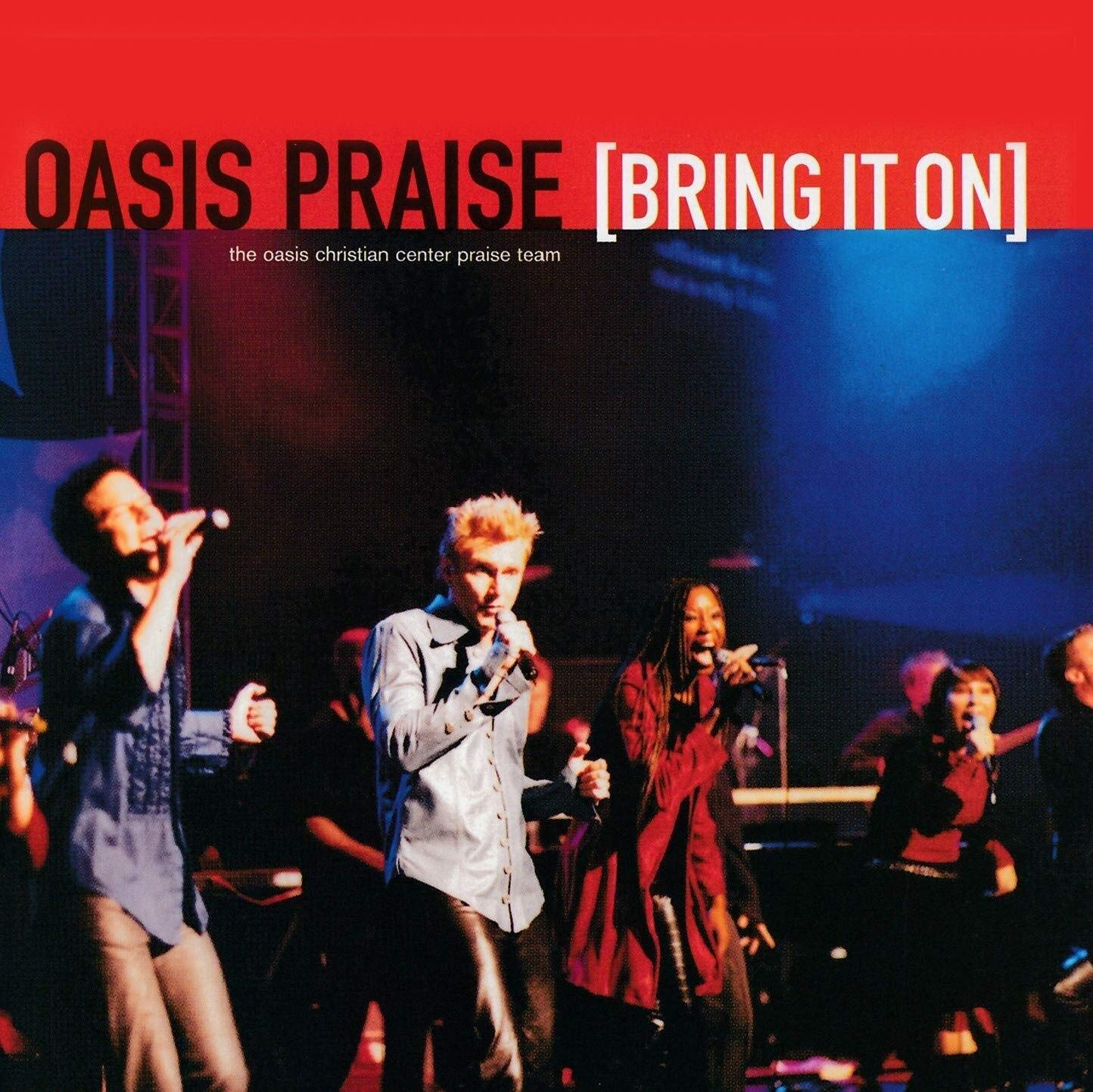 Oasis Praise - Bring It On (2003) [FLAC] Download