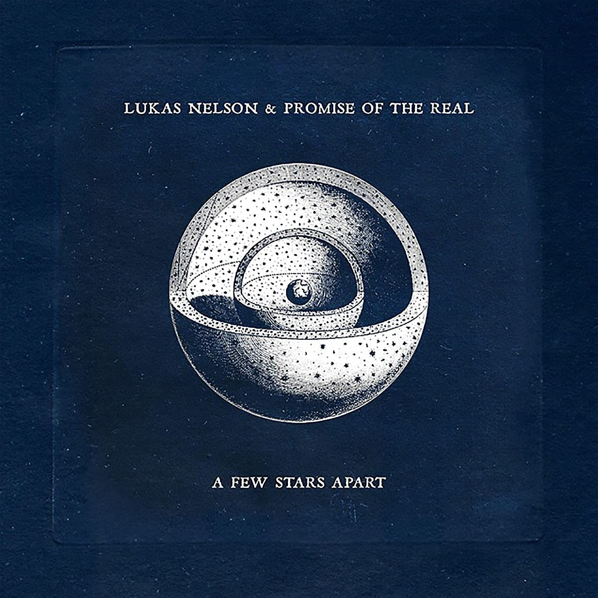 Lukas Nelson & Promise Of The Real - A Few Stars Apart (2021) [FLAC] Download