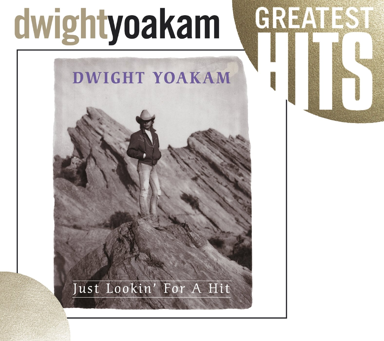 Dwight Yoakam - Just Lookin For A Hit (1989) [FLAC] Download