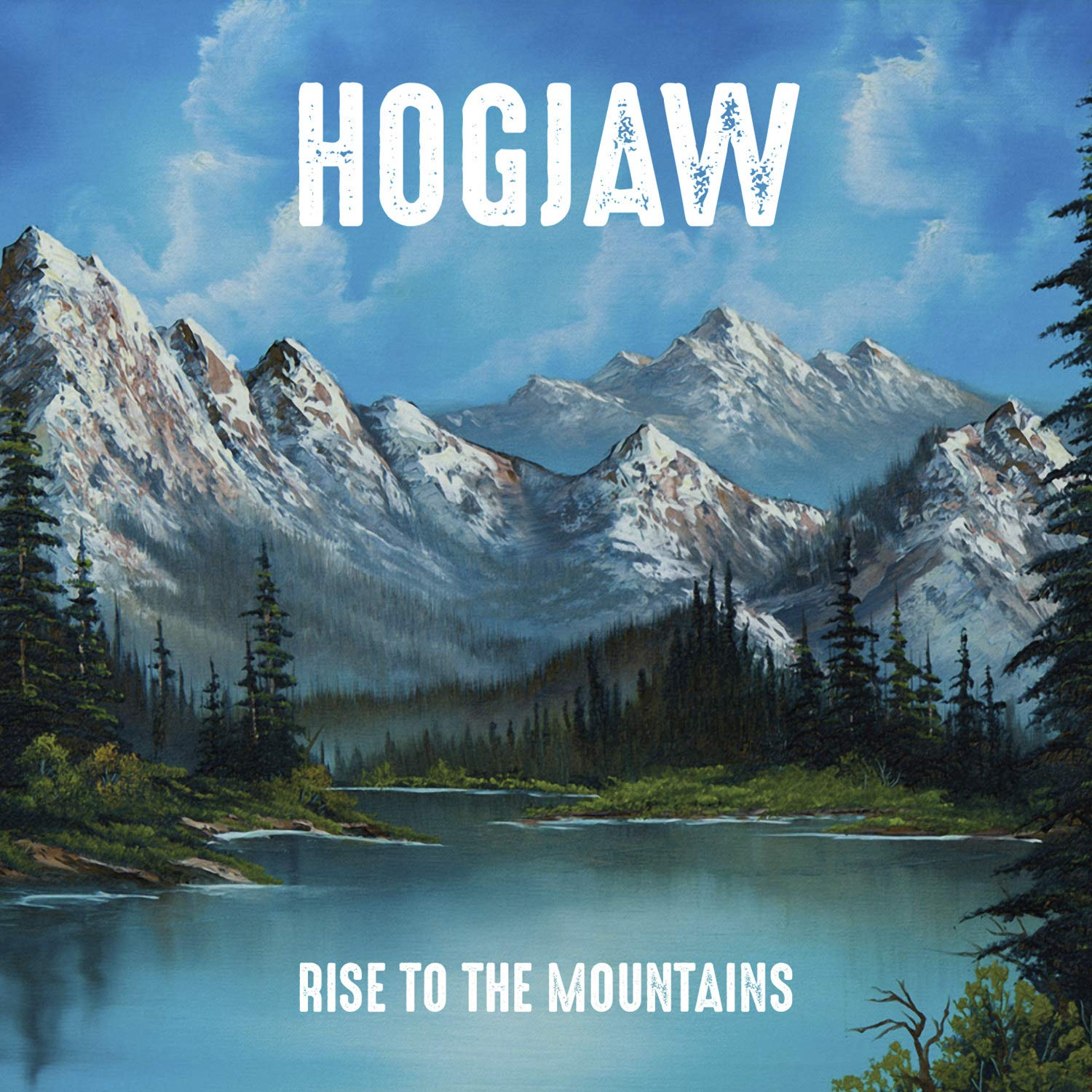Hogjaw - Rise To The Mountains (2015) [FLAC] Download