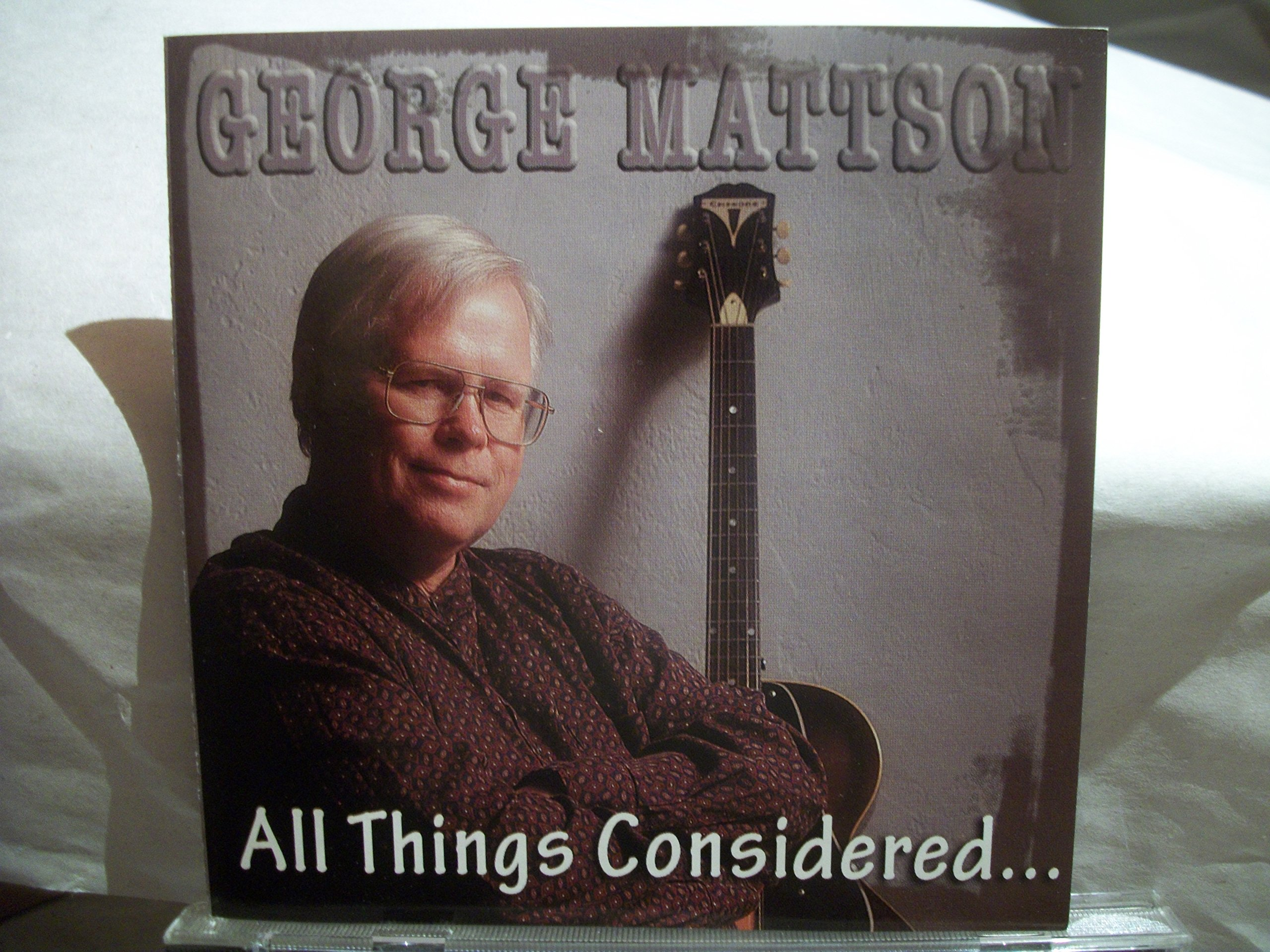 George Mattson - All Things Considered... (1998) [FLAC] Download