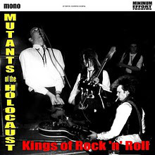 The Mutants Of The Holocaust – Kings Of Rock'N'Roll (2010) [FLAC]