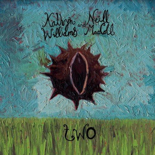 Kathryn Williams & Neill MacColl – Two (2008) [FLAC]