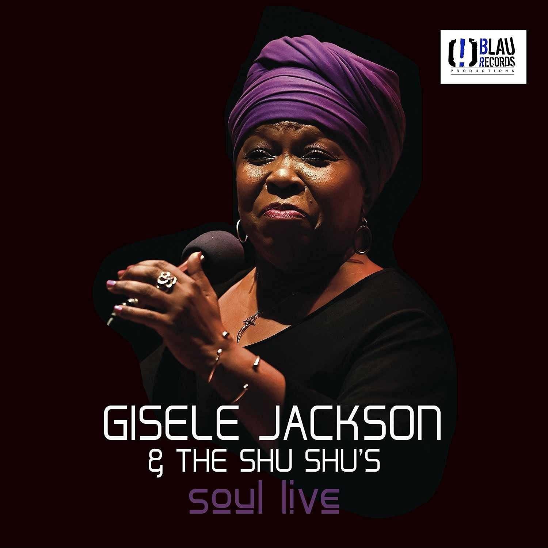 Gisele Jackson & The Shu Shu's – Soul Live (2021) [FLAC]