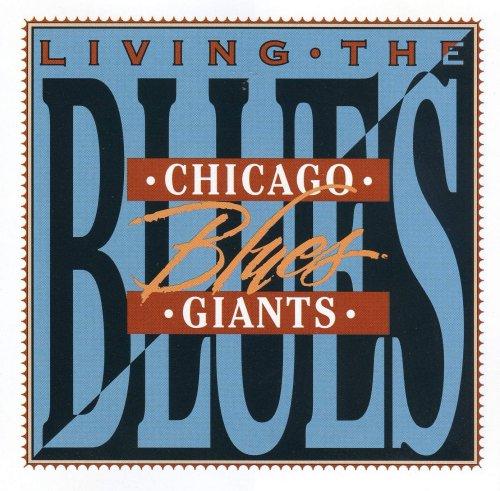 VA – Living The Blues Chicago Blues Giants (1996) [FLAC]