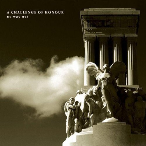 A Challenge of Honour – No Way Out (2008) [FLAC]