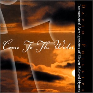 David Phillips - Come To The Water (1999) [FLAC] Download