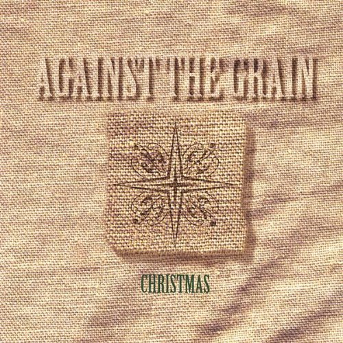Against The Grain - Christmas (1996) [FLAC] Download