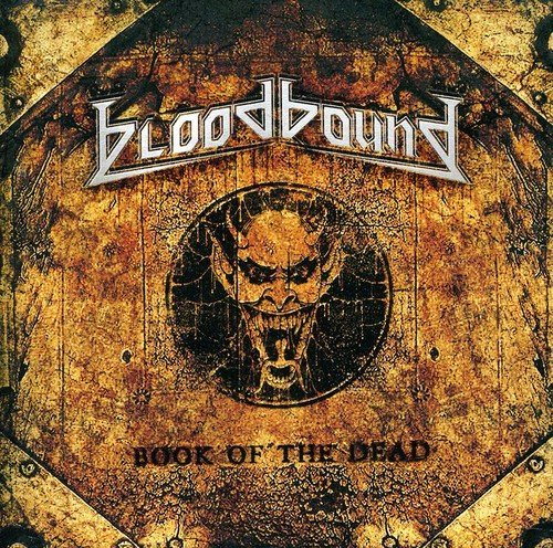 Bloodbound - Book Of The Dead (2011) [FLAC] Download