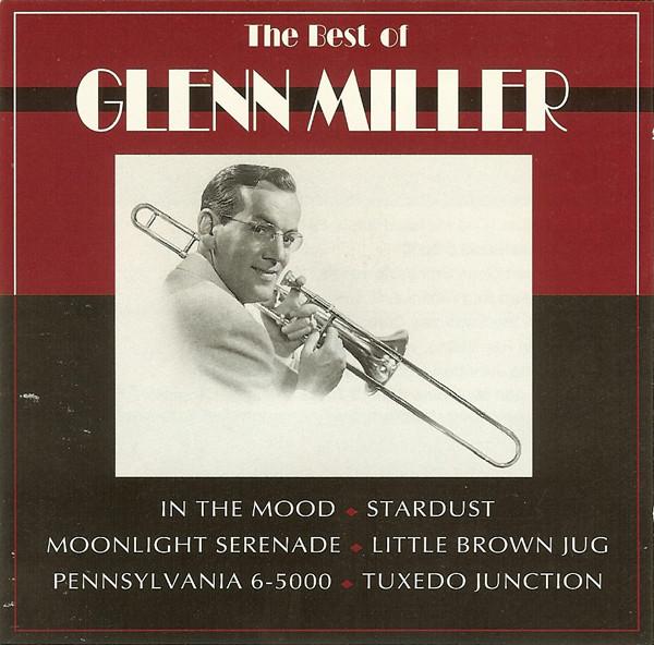 Glenn Miller - The Best Of Glenn Miller (1992) [FLAC] Download