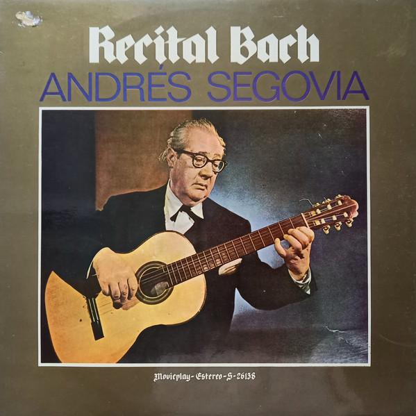 Andres Segovia – Recital Bach (1993) [FLAC]