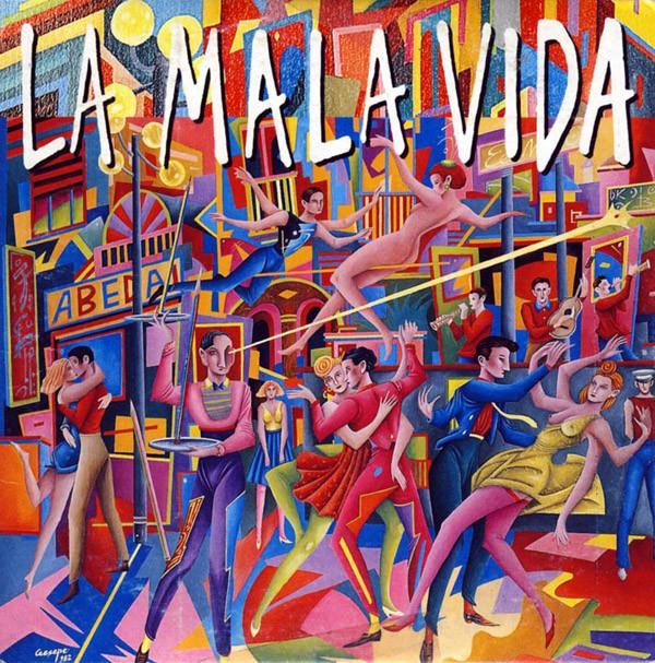 Mano Negra – Mala Vida (1996) [FLAC]