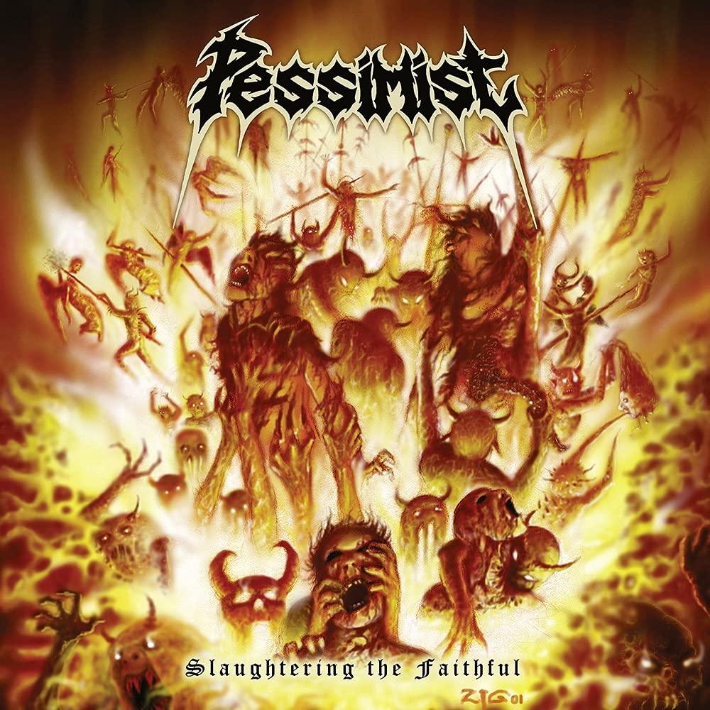 Pessimist – Slaughtering The Faithful (2021) [FLAC]