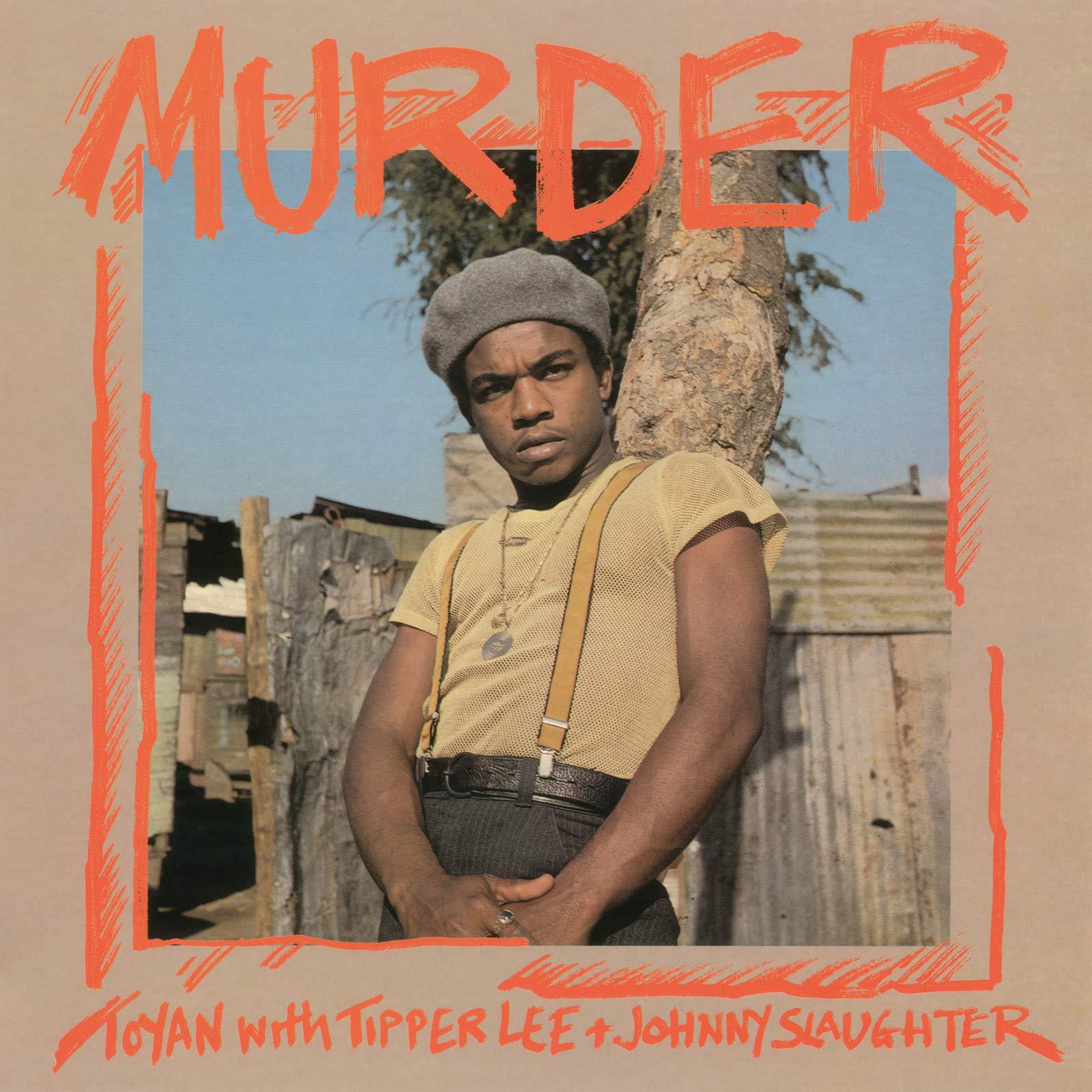 Tipper Lee Johnny Slaughter – Murder (2021) [FLAC]