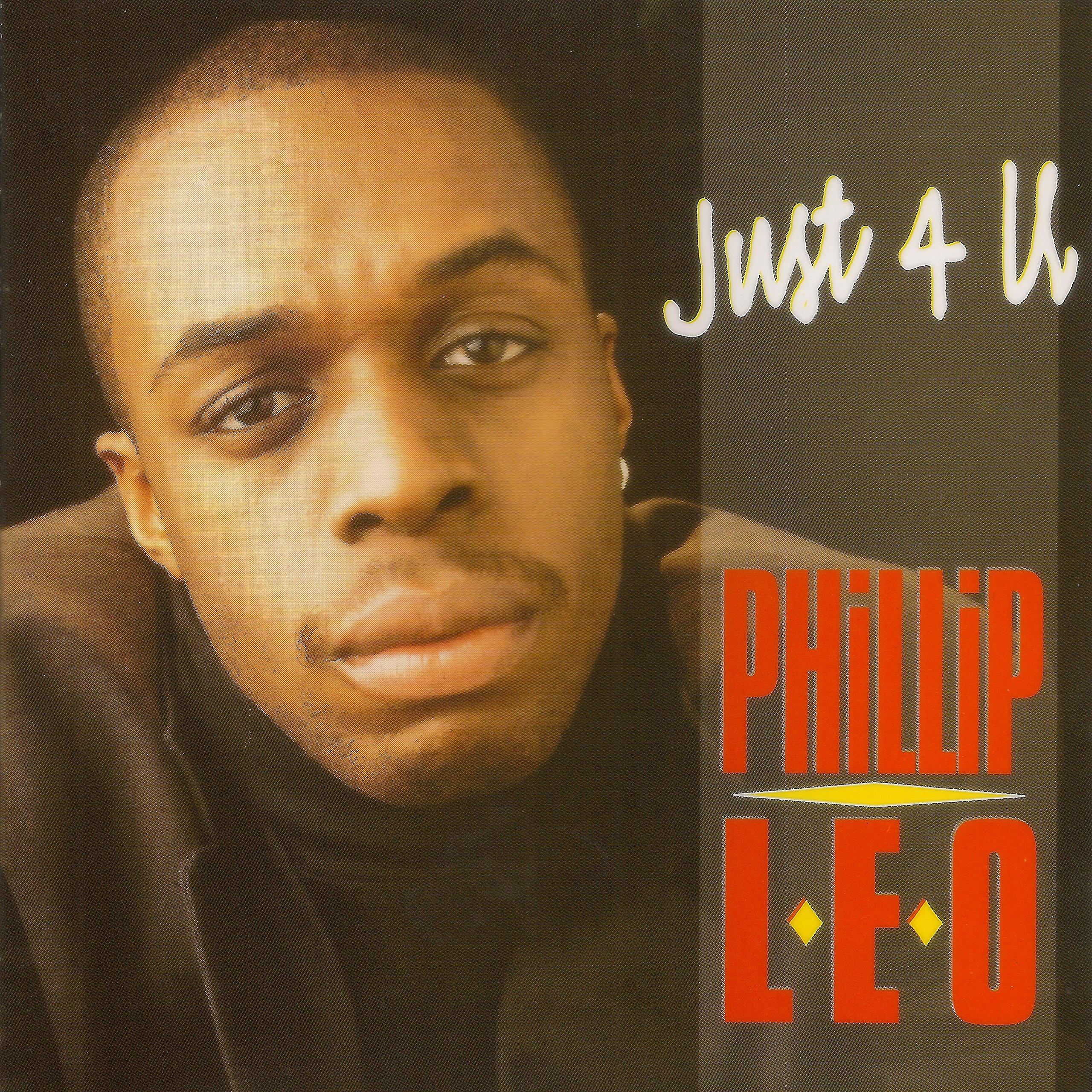 Phillip Leo – Just 4 U (1996) [FLAC]