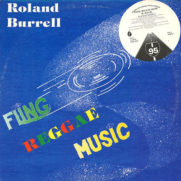 Roland Burrell – Fling Reggae Music (1984) [FLAC]