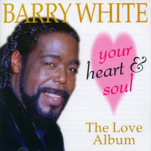 Barry White - Your Heart And Soul The Love Album (1997) [FLAC] Download